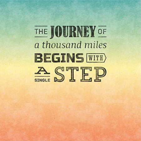 Image result for journey of a thousand miles begins with a single step