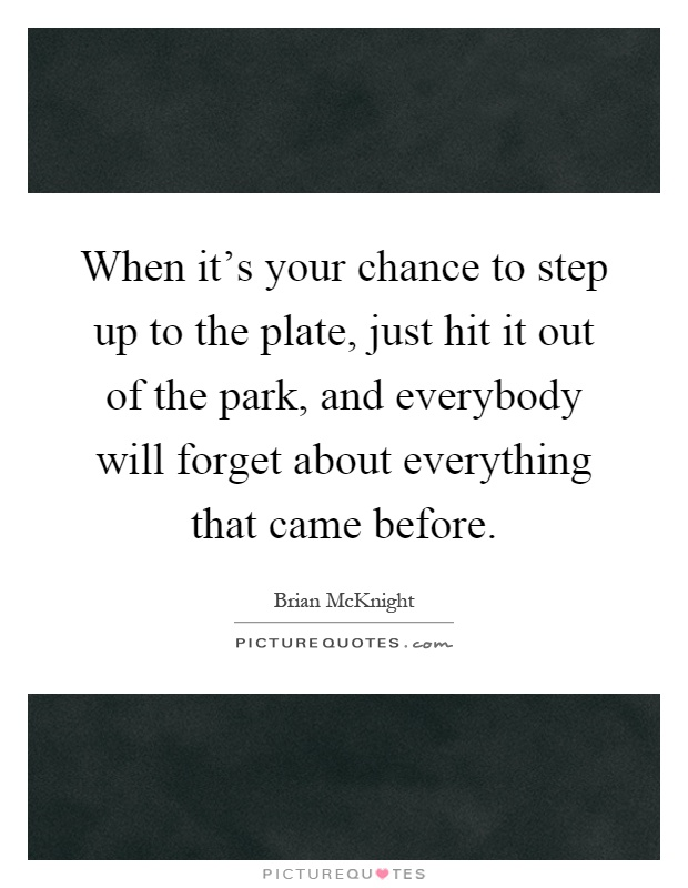 Image result for quotes about stepping up to the plate