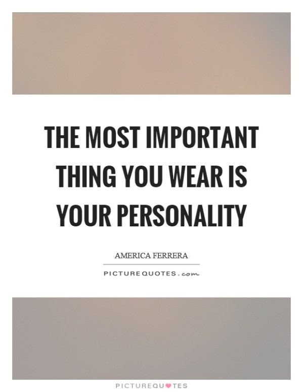 Personality Quotes & Sayings | Personality Picture Quotes ...