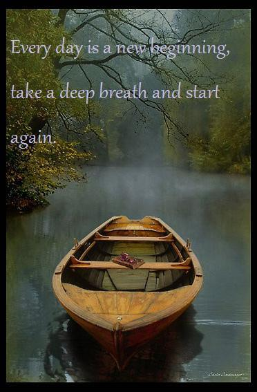 Every day is a new beginning, take a deep breath and start again Picture Quote #1