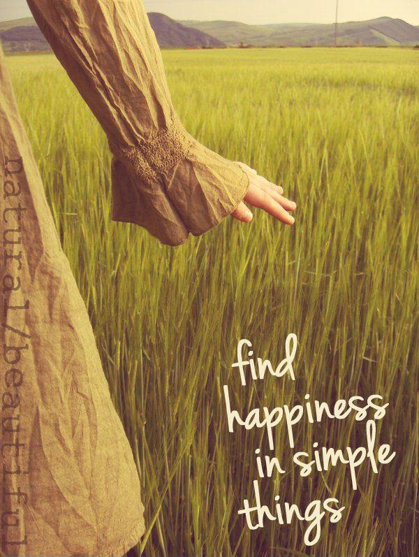 Find happiness in simple things | Picture Quotes