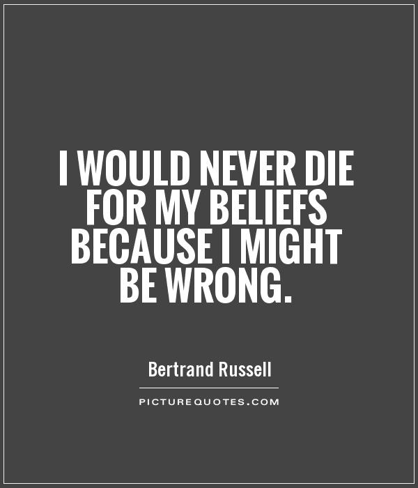 Image result for quotes about having wrong beliefs