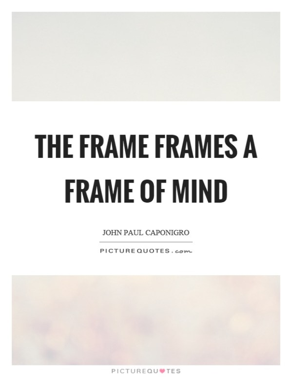Frame Quotes | Frame Sayings | Frame Picture Quotes