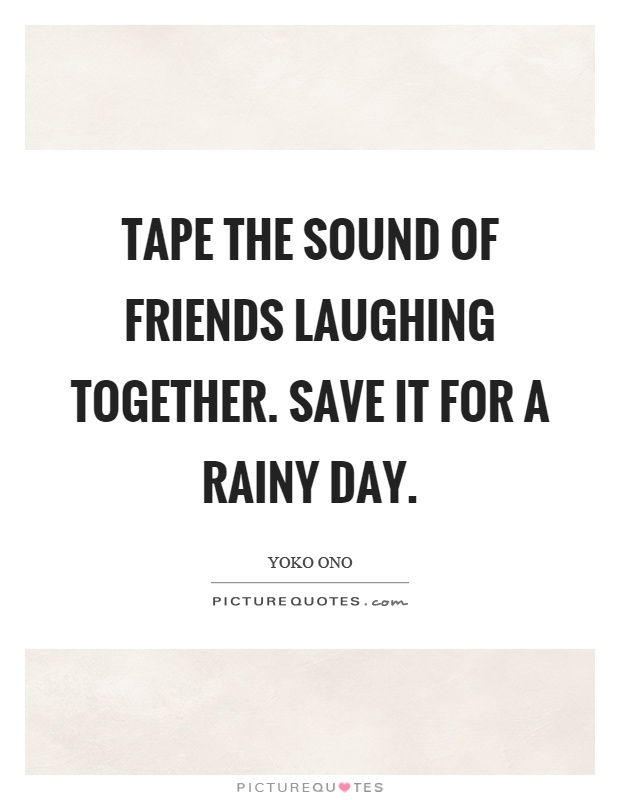Friends Laugh Together Quotes