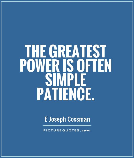 Patience Virtue Quotes