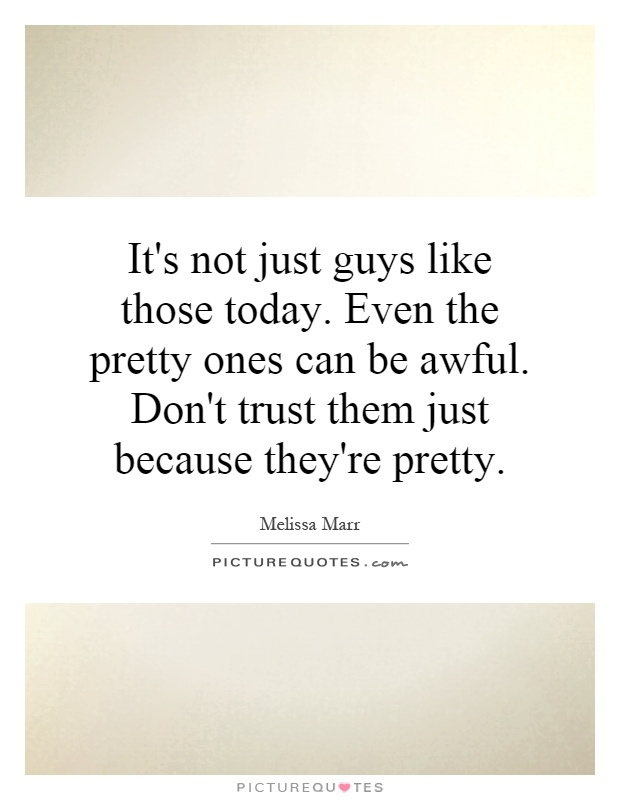 Quotes Dont Trust Boy