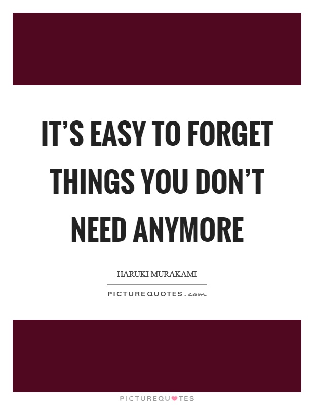 Dont Need You Anymore Quotes