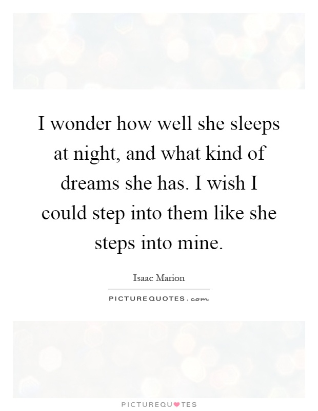 I She Mine Quotes Was Wish