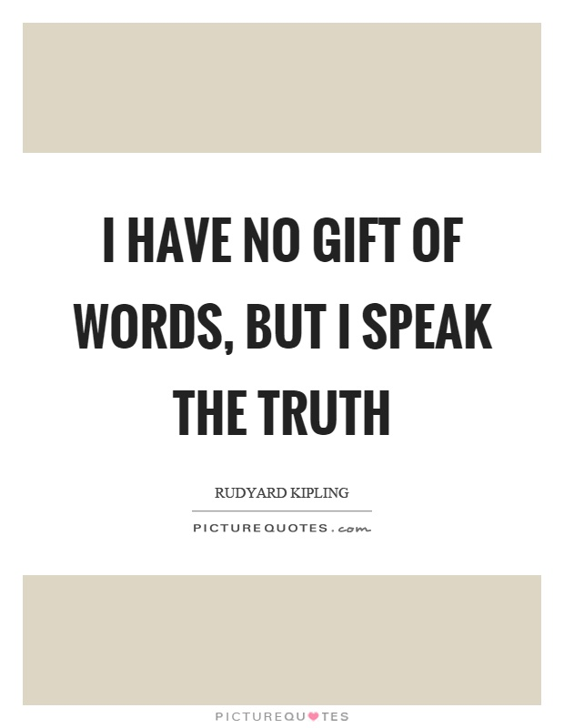 Image result for forever speak the truth quote