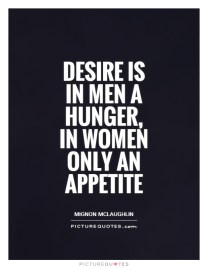 Image result for Desire in men a hunger