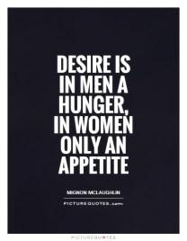 Image result for Desire in men a hunger
