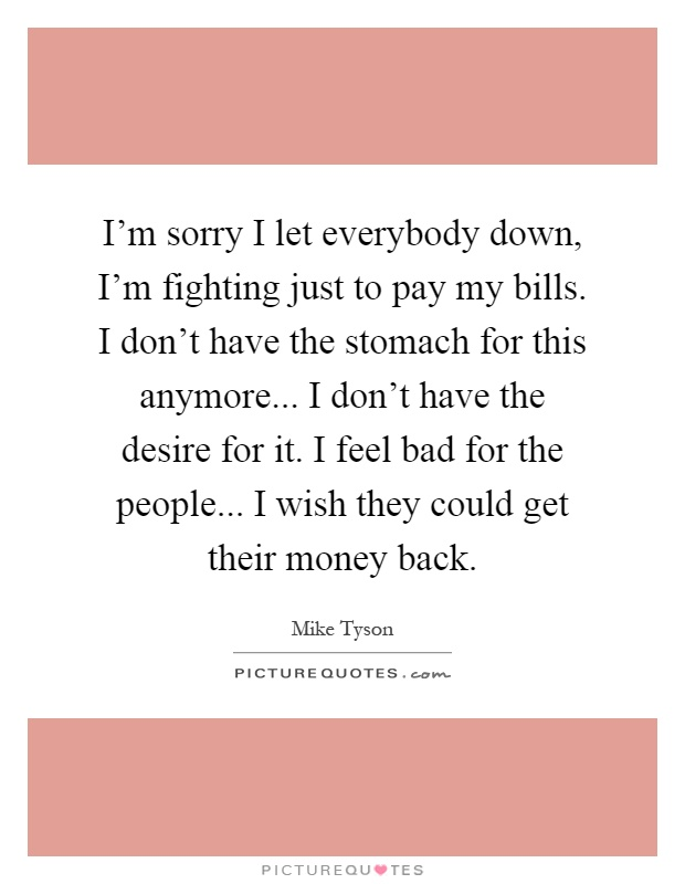 Im Sorry I Let You Down Quotes