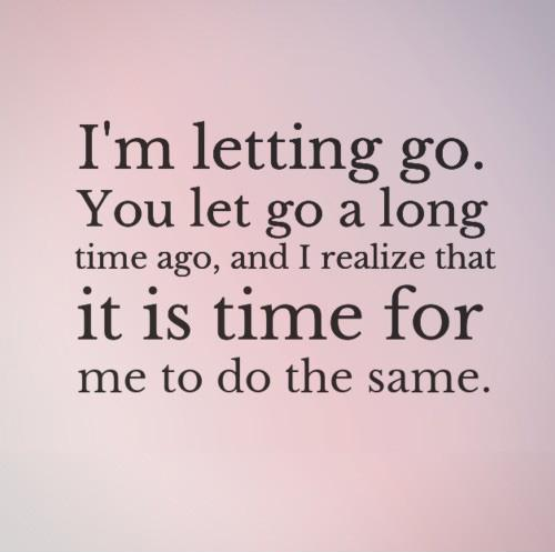 imgpicturequotescom254151im letting go you l - Letting Go Quotes