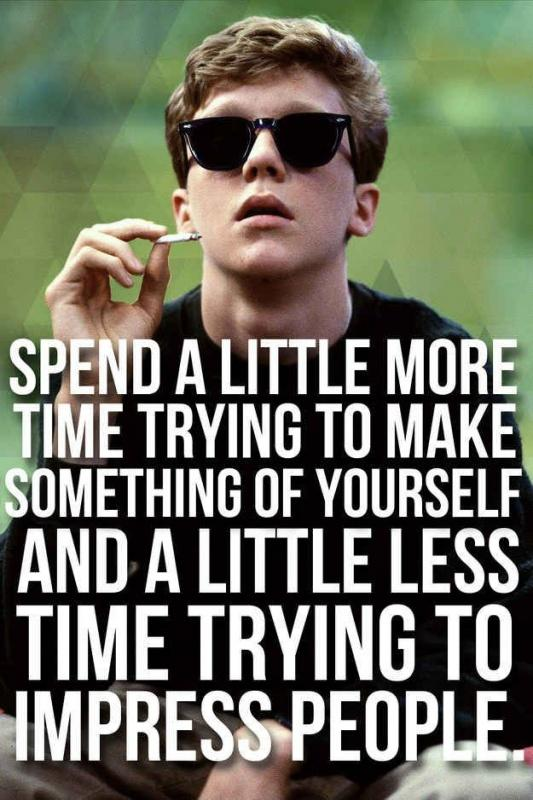 Image result for spend a little more time trying to make something of yourself
