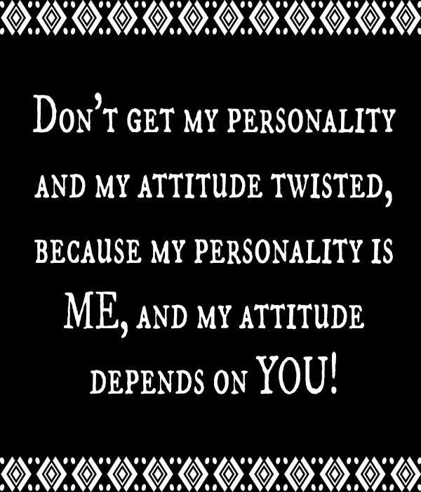 Image of: Caption Attitude Quote Picture Quote 1 Picturequotescom Attitude Quotes Attitude Sayings Attitude Picture Quotes