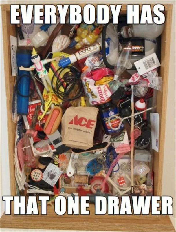Everybody has that one drawer Picture Quote #1