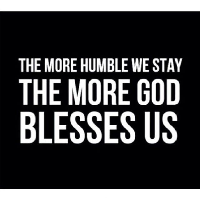 Stay Humble Quote Quote Number 596288 Picture Quotes