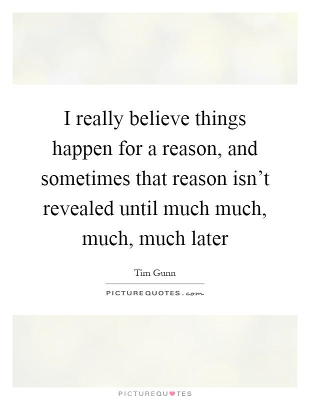 Things Believe Happen Reason