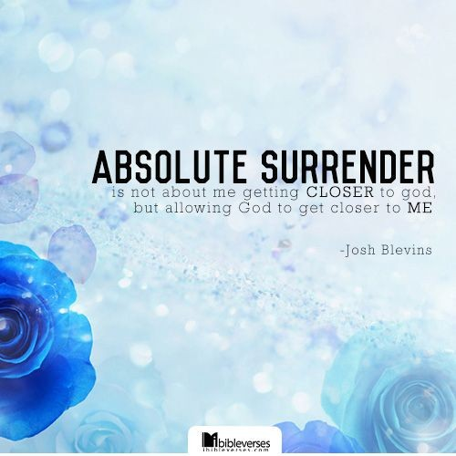 Surrender Quotes Surrender Sayings Surrender Picture