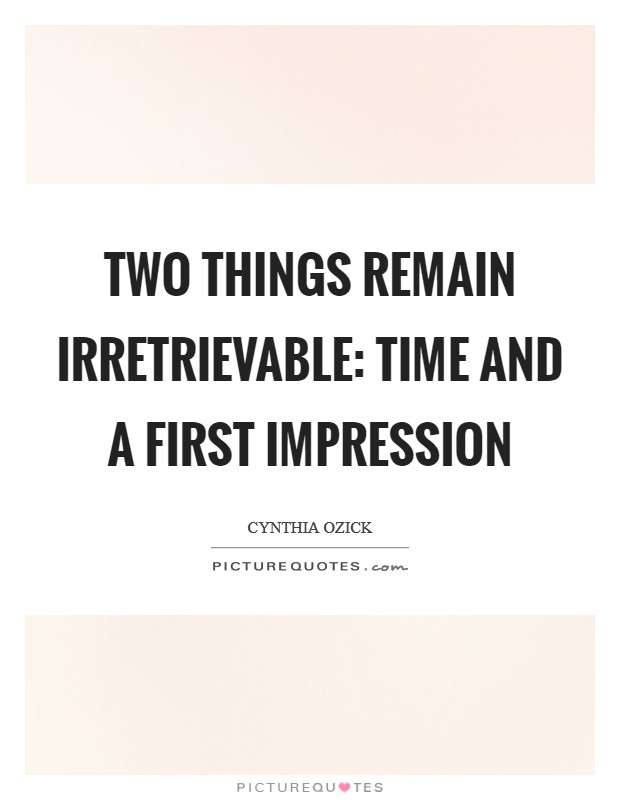 Image Impression Everything Quote First