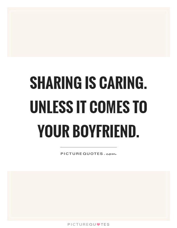 Quotes About Boyfriends Not Caring