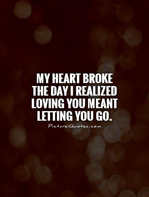 Letting You Go Quotes & Sayings | Letting You Go Picture ...