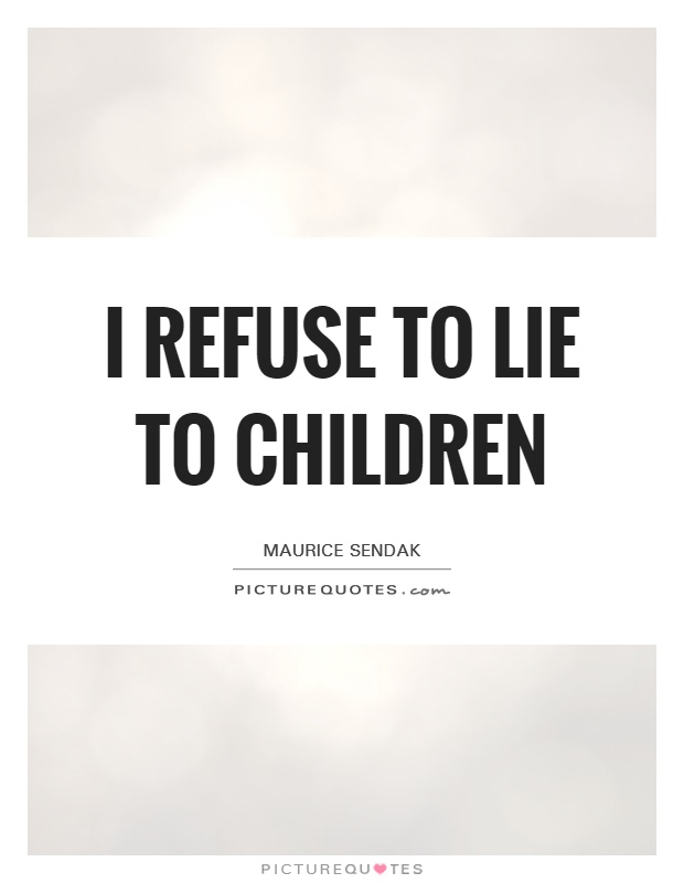 Image result for quotes on lying to children