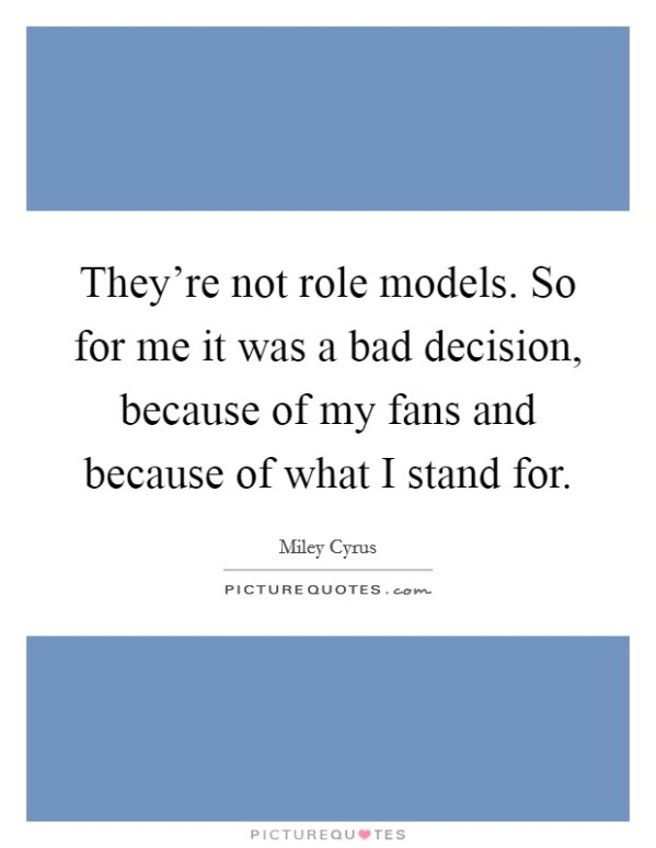 Bad Role Models Quotes & Sayings | Bad Role Models Picture ...