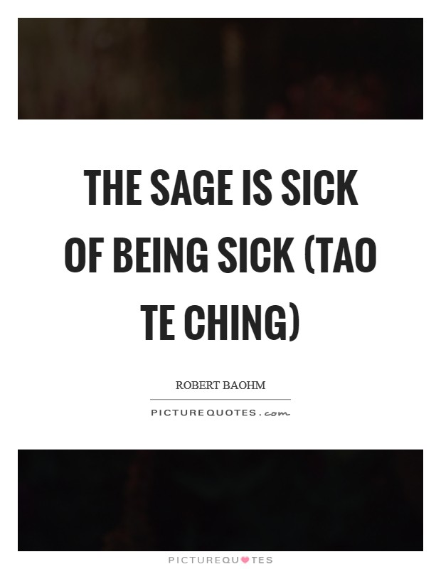Quotes About Being Sick. Great Gallery Of Sick And Tired Of ...