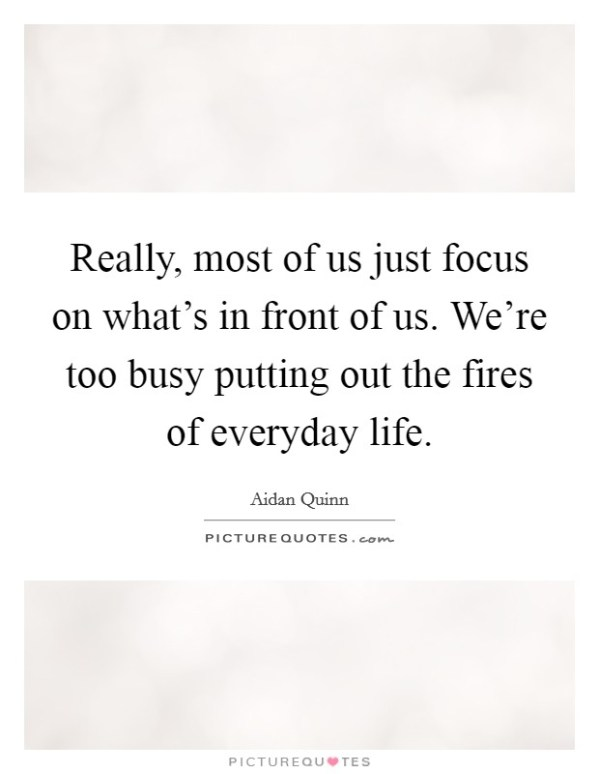 Too Busy A Life Quotes & Sayings | Too Busy A Life Picture ...