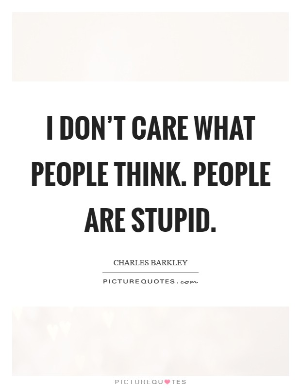 When People Dont Care Quotes