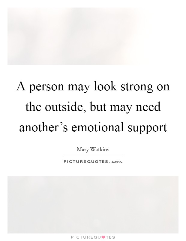 Strong Emotional Quotes