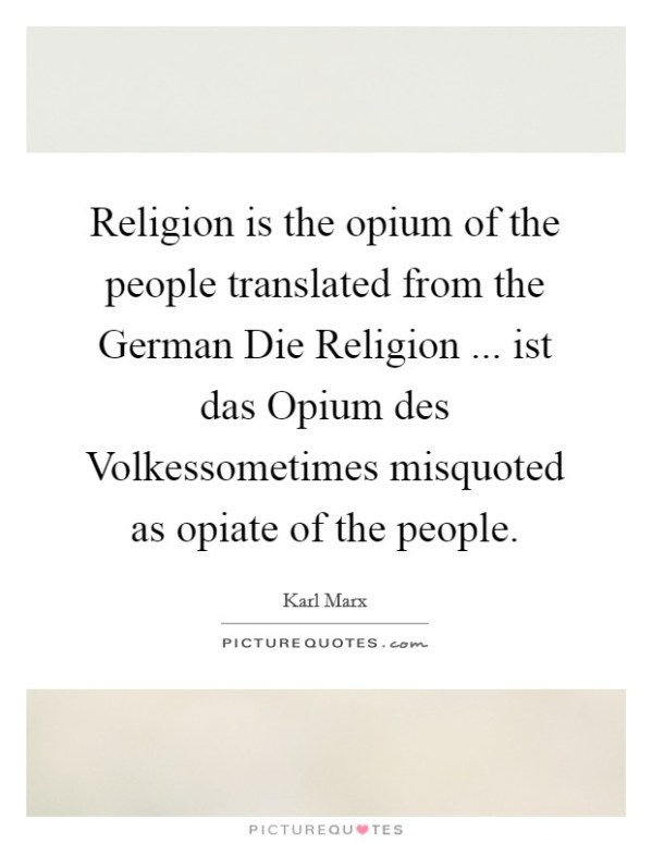 Religion is the opium of the people translated from the ...