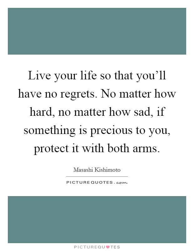 Quote Live Regrets No Life
