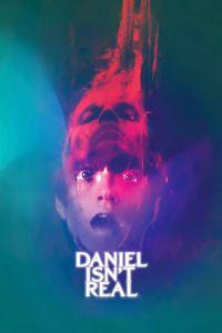 Daniel Isn't Real Poster