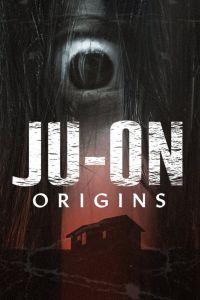 Ju-On: Origins Poster