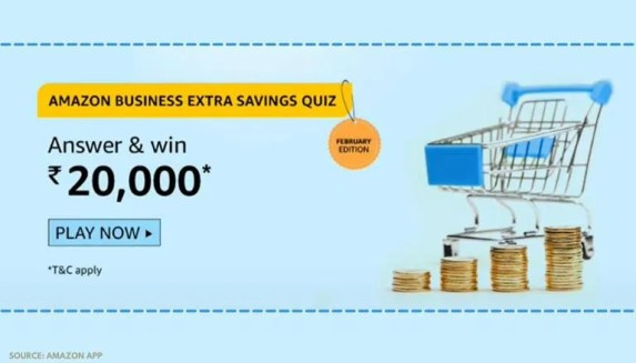 Amazon Business Extra Savings Quiz answers, February 12: Answer and win Rs. 20,000