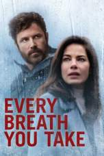 Nonton Every Breath You Take (2021) Sub Indo  KAWAN21 LK21 IDTUBE BIOSKOP XXI