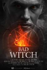 Nonton Bad Witch (2020) Sub Indo  KAWAN21 LK21 IDTUBE BIOSKOP XXI