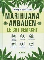 Marihuana anbauen leicht gemacht