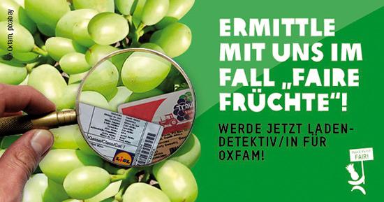 Oxfam sucht Helfer/innen, die zu Weintrauben aus Südafrika und Bananen aus Ecuador in deutschen Supermärkten recherchieren.