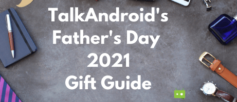 TalkAndroid's Father's Day Gift Guide 2021 - TalkAndroid.com