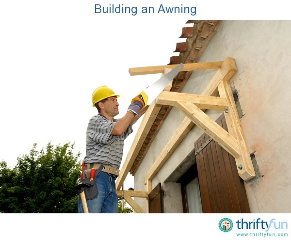 Building An Awning 28 Images Woodwork How To Build