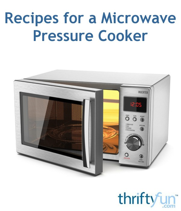 recipes for a microwave pressure cooker