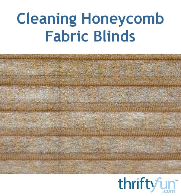 Cleaning Honeycomb Fabric Blinds ThriftyFun