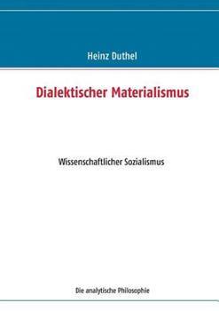 Dialektischer Materialismus: Wissenschaftlicher Sozialismus - Die analytische Philosophie