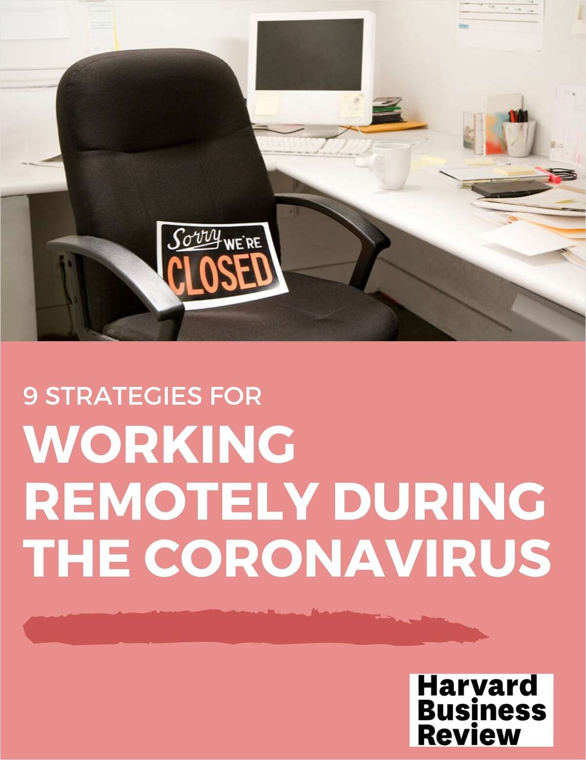 Strategies for Working Remotely During the Coronavirus