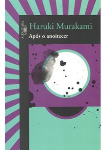 Resultado de imagem para Antes do Amanhecer livro haruki murakami