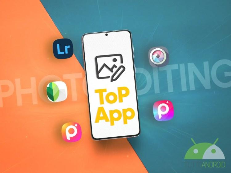 Le migliori app per modificare foto su smartphone, la selezione 2021