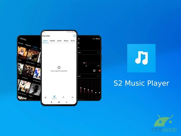 S2 Music Player è un lettore musicale completo e intuitivo